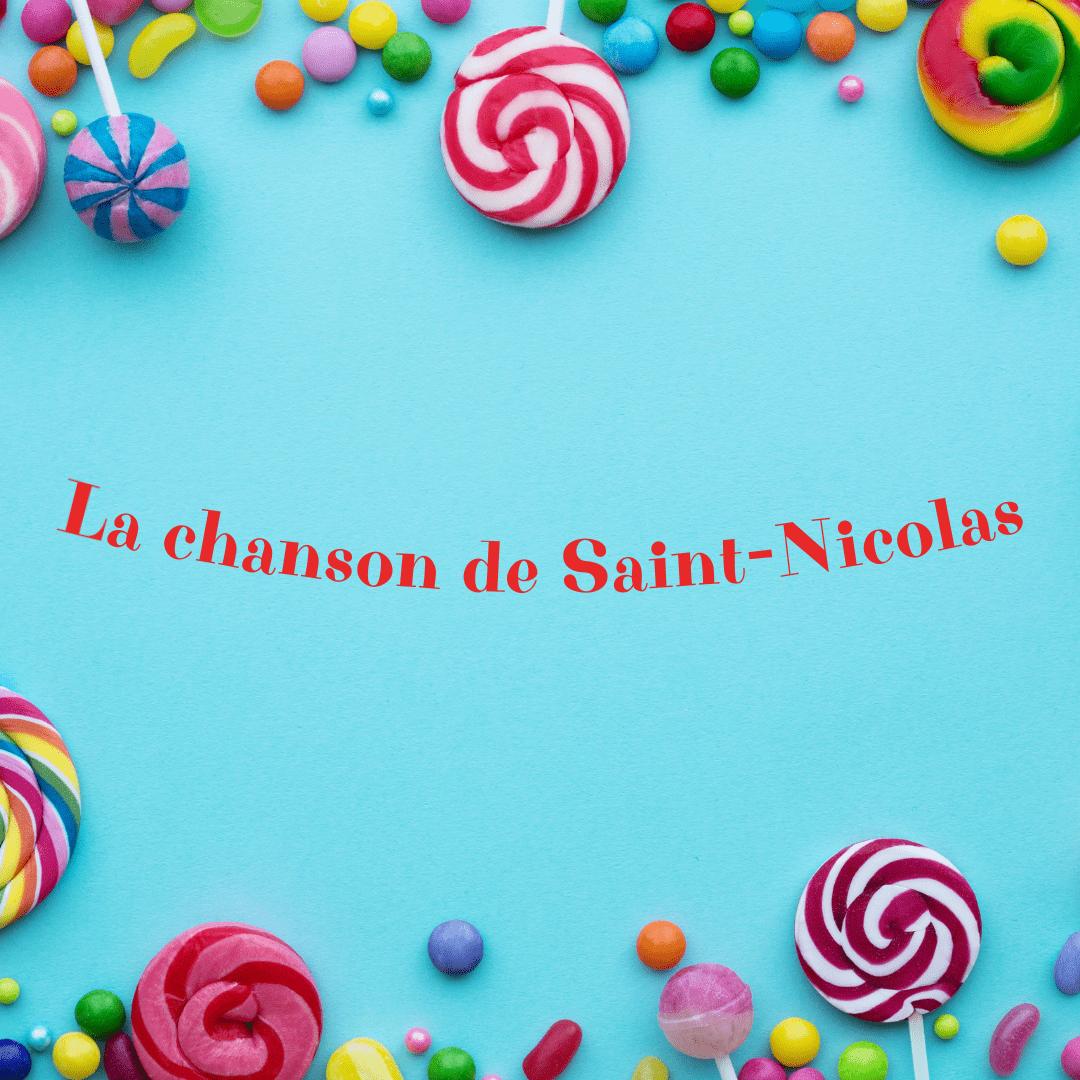 La chanson de St-Nicolas