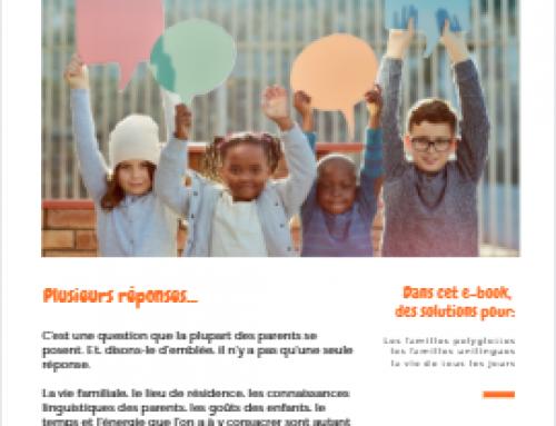Comment introduire une langue étrangère dans la vie de votre enfant?