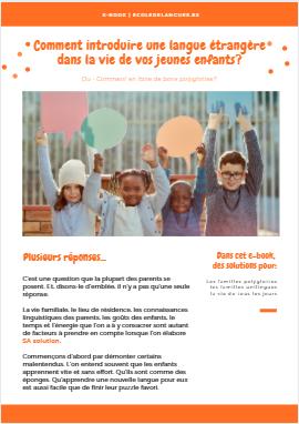 Comment introduire une langue étrangère dans la vie de vos jeunes enfants